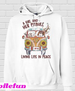 A girl and her pitbull living life in peace Hoodie