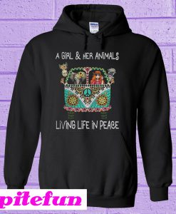 A girl and her animals living life in peace Hoodie