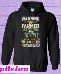 Warning This Farmer Has A Twisted Mind Hoodie