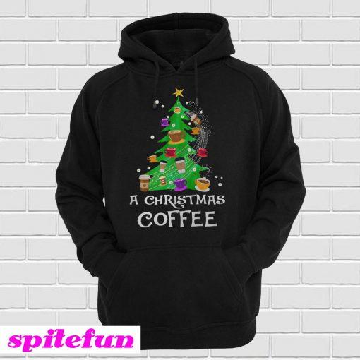A Christmas Coffee Christmas Tree Hoodie
