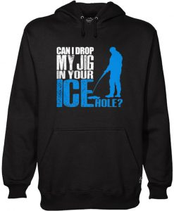 Awesome Funny Ice FIshing Hoodie