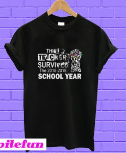 The Infinity Gauntlet Avengers this teacher survived the 2018 2019 school year T-shirt