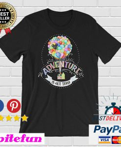 Up Movie Inspired 'Adventure is Out There' T-shirt