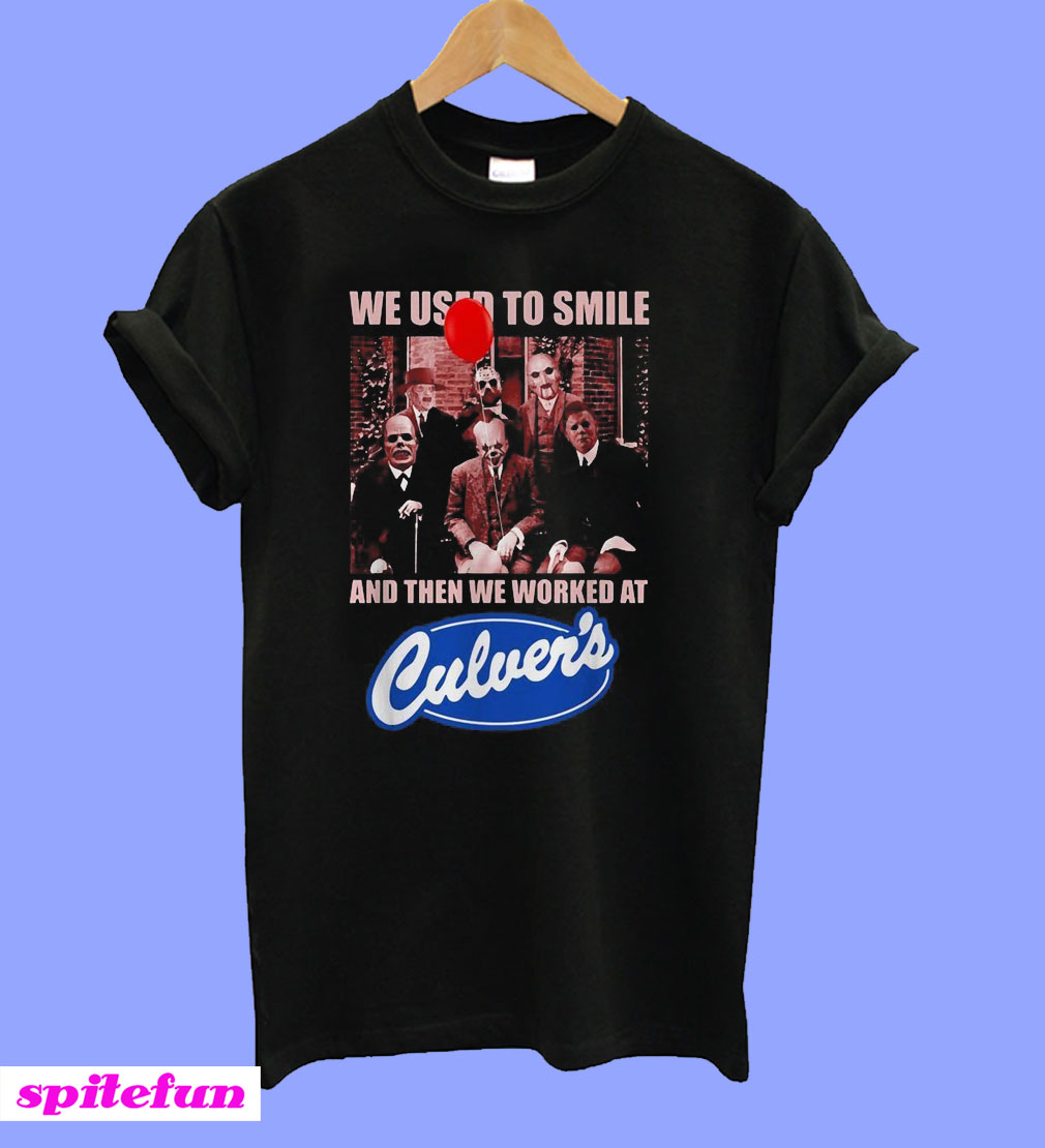 Halloween Horror Characters we used to smile and then We worked at Culver's T-Shirt