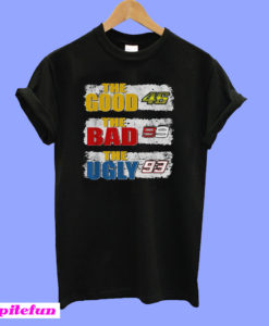 The good 46 the bad 99 the ugly 93 T-Shirt