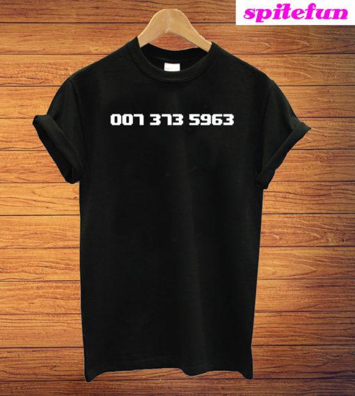 007 373 5963 T-Shirt