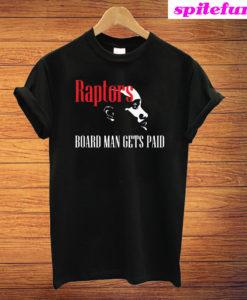 Kawhi Leonard Board Man Gets Paid T-Shirt
