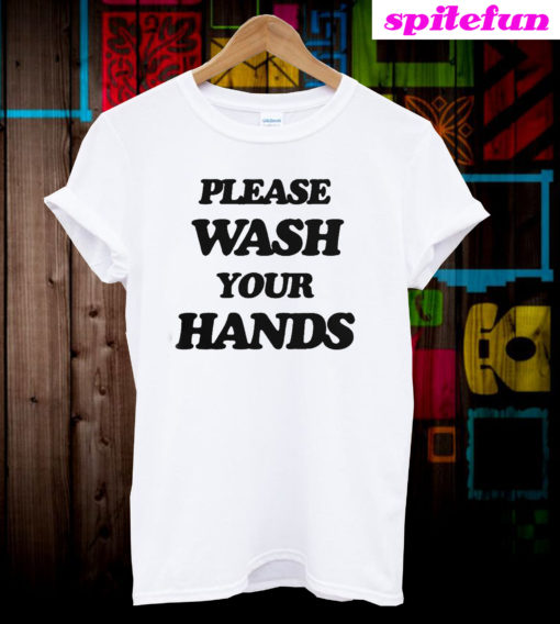 Scott Disick Please Wash Your Hand T-Shirt