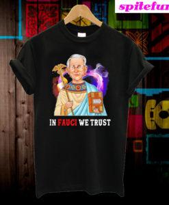 Dr. Fauci In Fauci We Trust Heart Light T-Shirt