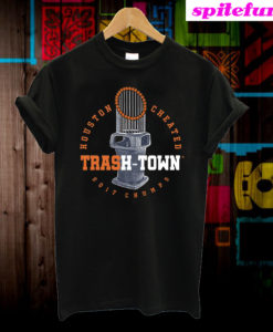 Houston Cheating Trash Town 2017 Champs T-Shirt